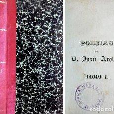 Libros antiguos: AROLAS, JUAN. POESÍAS. [CARTAS AMATORIAS. POESÍAS PASTORILES. LIBRO DE AMORES]. S.A. (HACIA 1842).. Lote 194396173