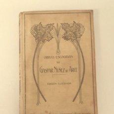 Libros antiguos: PRECIOSO OBRAS ESCOGIDAS NUÑEZ DE ARCE 1911 MONTANER Y SIMON. Lote 194401253