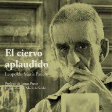 Libros antiguos: 'EL CIERVO APLAUDIDO' (LEOPOLDO MARÍA PANERO) + 'ESTANTIGUA' (LEOPOLDO MARÍA PANERO / IANUS PRAVO). Lote 194407378