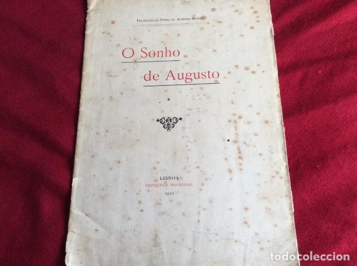 Libros antiguos: El sueño de Augusto, traducción del poema de Alfredo Musset, Por João Deville, 1910. Muy, mur raro. - Foto 2 - 194489796