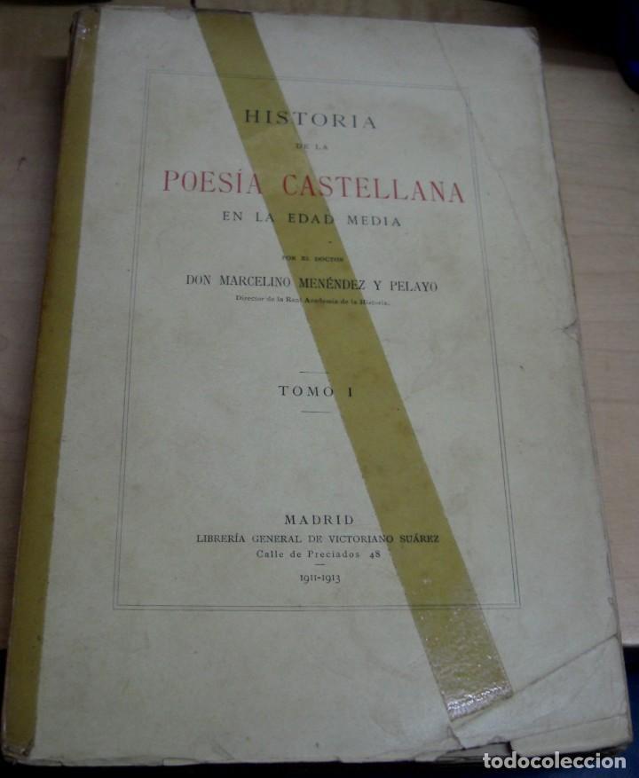 HISTORIA DE LA POESÍA CASTELLANA EN LA EDAD MEDIA TOMO I MARCELINO MENÉNDEZ PELAYO AÑO 1911-1913 (Libros antiguos (hasta 1936), raros y curiosos - Literatura - Poesía)