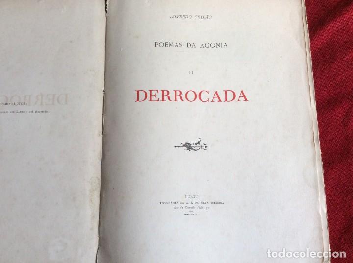 POEMAS DE AGONÍA II. DERROCADO. POR ALFREDO CEYLÃO, 1893. 1.ª EDICIÓN. MUY RARO. ENVIO GRÁTIS. (Libros antiguos (hasta 1936), raros y curiosos - Literatura - Poesía)