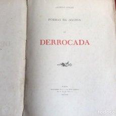 Libros antiguos: POEMAS DE AGONÍA II. DERROCADO. POR ALFREDO CEYLÃO, 1893. 1.ª EDICIÓN. MUY RARO. ENVIO GRÁTIS.. Lote 194499675