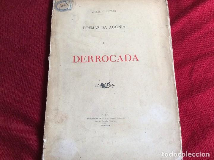 Libros antiguos: Poemas de agonía II. Derrocado. Por Alfredo Ceylão, 1893. 1.ª edición. Muy raro. Envio grátis. - Foto 2 - 194499675
