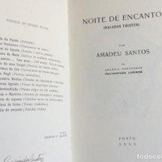 Libros antiguos: NOCHE ENCANTADORA (BALADAS TRISTES). POR AMADEU SANTOS, 1959. NUMERADO Y FIRMADO. ENVIO GRÁTIS.. Lote 194549505