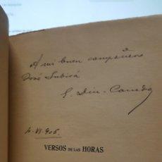 Libros antiguos: AUTOGRAFO CON DEDICATORIA Y FIRMA DEL POETA ENRIQUE DIEZ-CANEDO VERSOS DE LAS HORAS 1906 1ª EDI.. Lote 194550420
