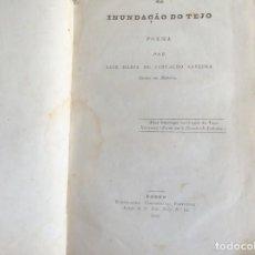 Libros antiguos: LA INUDACIÓN DEL TEJO. POEMA POR LUZ MARIA DE CARVALHO SAVEDRA, 1841. Lote 194552070