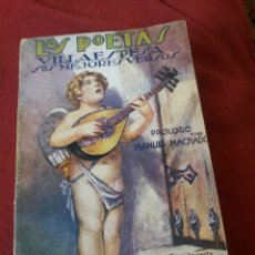 Libros antiguos: VILLAESPESA, SUS MEJORES VERSOS, LIBRO DE 1928. Lote 194582098
