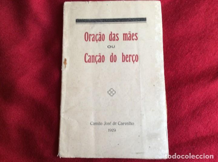 ORACIÓN DE LA MADRE O CANCIÓN DE CUNA. POR CAMILO JOSÉ DE CARVALHO, 1929. ENVIO GRÁTIS. (Libros antiguos (hasta 1936), raros y curiosos - Literatura - Poesía)