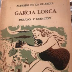 Libros antiguos: JARCIA LORCA PERSONA Y CREACION. Lote 194746898