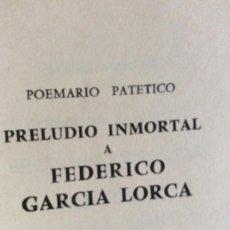 Libros antiguos: PRELUDIO INMORTAL FEDERICO GARCÍA LORCA 1955. Lote 194747380