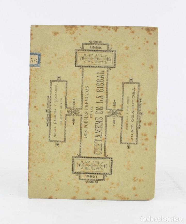 Libros antiguos: Dos poesías premiadas en los certamens de la Bisbal, 1888, Angel Garriga Boixader, Granollers. - Foto 2 - 194775812