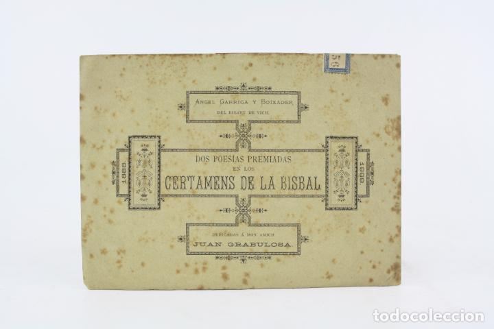 DOS POESÍAS PREMIADAS EN LOS CERTAMENS DE LA BISBAL, 1888, ANGEL GARRIGA BOIXADER, GRANOLLERS. (Libros antiguos (hasta 1936), raros y curiosos - Literatura - Poesía)