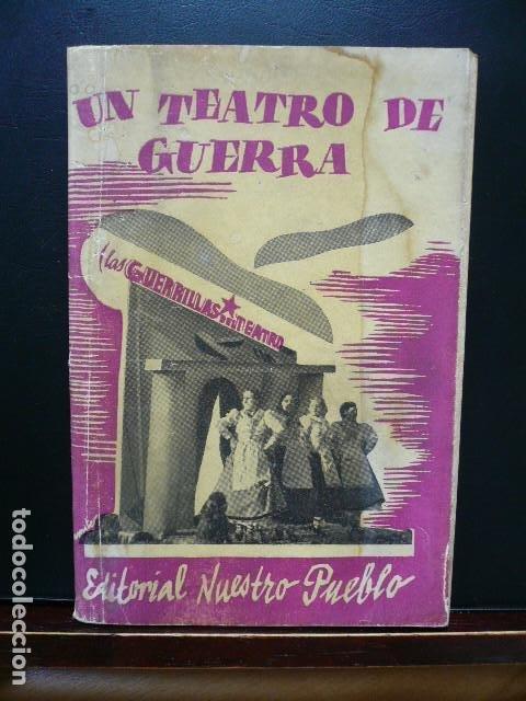 GUERRA CIVIL. UN TEATRO DE GUERRA. BARCELONA EDITORIAL NUESTRO PUEBLO 1938. MAURICIO AMSTER. (Libros antiguos (hasta 1936), raros y curiosos - Literatura - Poesía)