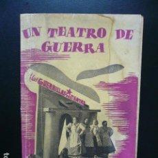 Libros antiguos: GUERRA CIVIL. UN TEATRO DE GUERRA. BARCELONA EDITORIAL NUESTRO PUEBLO 1938. MAURICIO AMSTER.. Lote 194873760