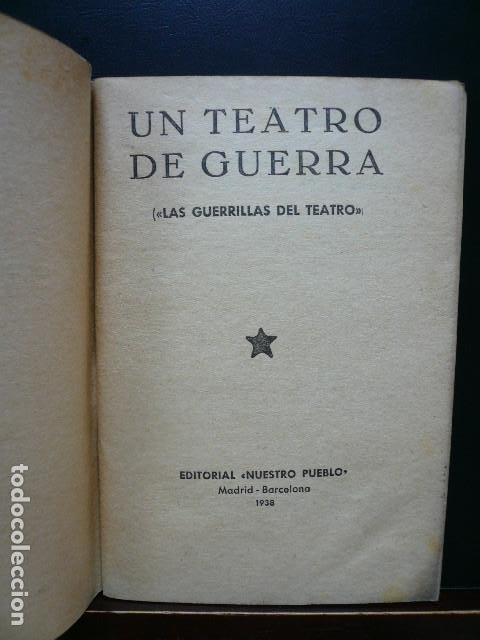Libros antiguos: GUERRA CIVIL. UN TEATRO DE GUERRA. BARCELONA EDITORIAL NUESTRO PUEBLO 1938. MAURICIO AMSTER. - Foto 2 - 194873760