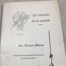 Libros antiguos: LA CANCIÓN DE LA MUERTE VICENTE MEDINA 1904 MURCIA CARTAGENA, FALTAN PORTADAS. Lote 194914705