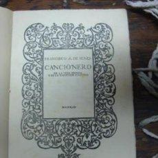 Libros antiguos: FRANCISCO DE ICAZA: CANCIONERO, 1925. Lote 194960886