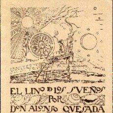Libros antiguos: ALONSO QUESADA: EL LINO DE LOS SUEÑOS, 1915. Lote 194962931