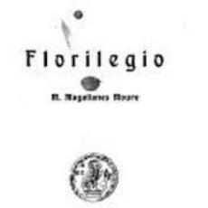Libros antiguos: MAGALLANES MOURE, FLORILEGIO, 1921. Lote 194965498
