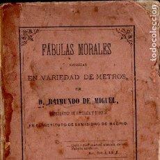 Libros antiguos: RAIMUNDO DE MIGUEL . FÁBULAS MORALES EN VARIEDAD DE METROS (JUBERA, 1974). Lote 194983063