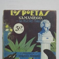 Libros antiguos: LOS POETAS - SAMANIEGO, SUS MEJORES FABULAS, Nº 36, AÑO 1929. Lote 195044862