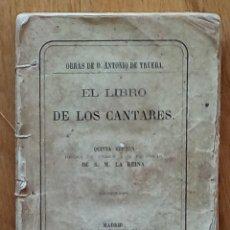Libros antiguos: EL LIBRO DE LOS CANTARES.ANTONIO DE TRUEBA.IMPRENTA DE D. LUIS PALACIOS.MADRID 1862. Lote 195091598