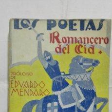 Libros antiguos: LOS POETAS - ROMANCERO DEL CID, Nº 73, AÑO 1929. Lote 195129298