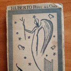 Libros antiguos: 1ª EDICIÓN POLIFONÍAS - HUBERTO PÉREZ DE OSSA1922 . Lote 195145978