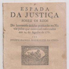 Libros antiguos: J. D. RODRIGUES DA COSTA: ESPADA DA JUSTIÇA SOBRE OS REOS QUE MORRERON AFORCADOS. LISBOA, 1781. . Lote 195149083