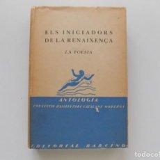 Livros antigos: LIBRERIA GHOTICA. JUST CABOT. ELS INICIADORS DE LA RENAIXENÇA. LA POESIA. BARCINO 1928.. Lote 195168501