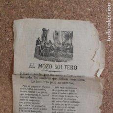 Libros antiguos: EL MOZO SOLTERO. RELACIÓN HECHA POR UN MOZO SOLTERO, MANIFESTANDO LOS MOTIVOS QUE DEBEN CONSIDERAR... Lote 195203556