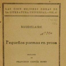 Libros antiguos: PEQUEÑOS POEMAS EN PROSA - BAUDELAIRE. Lote 195206998
