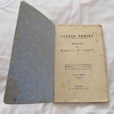 Libros antiguos: CUESTA ARRIBA POESIAS Mº F. DE LA LAGUNA 1943. Lote 195228667