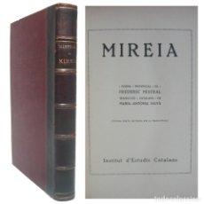 Libros antiguos: 1924 - MIREIA. POEMA PROVEÇAL DE FREDERIC MISTRAL - LITERATURA OCCITANA - ENCUADERNACIÓN, PIEL. Lote 195236613