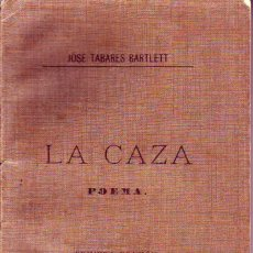 Libros antiguos: TENERIFE - LA CAZA/POEMA - TABARES BARLETT -1908. Lote 195251052