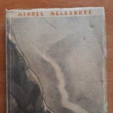 Libros antiguos: 1935 LA RUTA IL-LUMINADA - MIQUEL MELENDEZ / DEDICATORIA AUTÓGRAFA. Lote 195260063