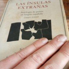 Libros antiguos: LAS INSULSA EXTRAÑAS ANTOLOGÍA DE POESÍA EN LENGUA CASTELLANA (1950-2000). Lote 195267785
