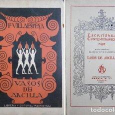 Libros antiguos: VILLAESPESA, FRANCISCO. VASOS DE ARCILLA. POEMAS. 1924.. Lote 195278403
