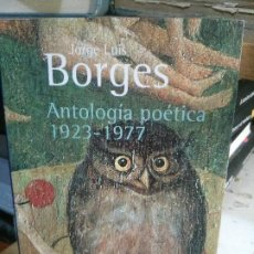 Libros antiguos: JORGE L. BORGES - ANTOLOGÍA POÉTICA 1923 - 1977, EDITORIAL ALIANZA.. Lote 195311020
