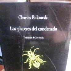 Libros antiguos: LOS PLACERES DEL CONDENADO POR CHARLES BUKOWSKI, COLECCIÓN VISOR DE POESÍA.. Lote 195314941