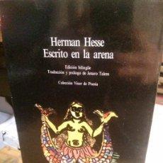 Libros antiguos: HERMAN HESSE - ESCRITO EN LA ARENA. COLECCIÓN VISOR DE POESÍA.. Lote 195318468