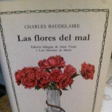 Libros antiguos: LAS FLORES DEL MAL POR CHARLES BAUDELAIRE, CATEDRA EDIT.. Lote 195318821