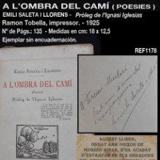 Libros antiguos: PCBROS - A L'OMBRA DEL CAMÍ - EMILI SALETA I LLORENS - IMP. RAMON TOBELLA - 1925 - FIRMA DEL AUTOR . Lote 195389761