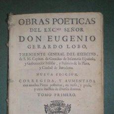 Libros antiguos: LOBO, EUGENIO GERARDO: OBRAS POETICAS TOMO I. 1758. Lote 195408585