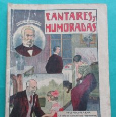 Libros antiguos: CANTARES Y HUMORADAS. CAMPOAMOR. JOYAS DE LA LITERATURA UNIVERSAL. ED. GATO NEGRO. CIRCA 1920.32 PÁG. Lote 195456351