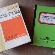 Libros antiguos: LOTE DE 2 LIBROS POESÍA ESPAÑOLA DEL SIGLO DE ORO Y VUELVA UD MAÑANA Y OTROS ARTÍCULOS. Lote 195501561