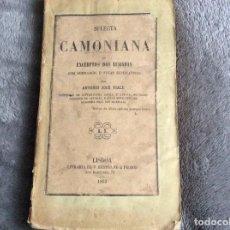 Libros antiguos: SELECTA CAMONIANA O EXTRACTOS DE LAS LUSIADAS, POR ANTONIO JOSÉ VIALI,1863, 1.ª EDICIÓN. . Lote 195514772