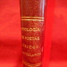 Libros antiguos: ANTOLOGIA DE POETAS LIRICOS CASTELLANOS - MARCELINO MENENDEZ Y PELAYO - TOMO III - AÑO 1923 -. Lote 195656888