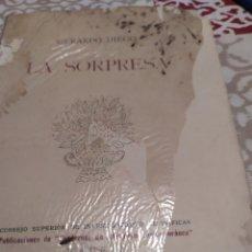 Libros antiguos: LA SORPRESA :DE GERARDO DIEGO 1 EDICIÓN.. Lote 195665957